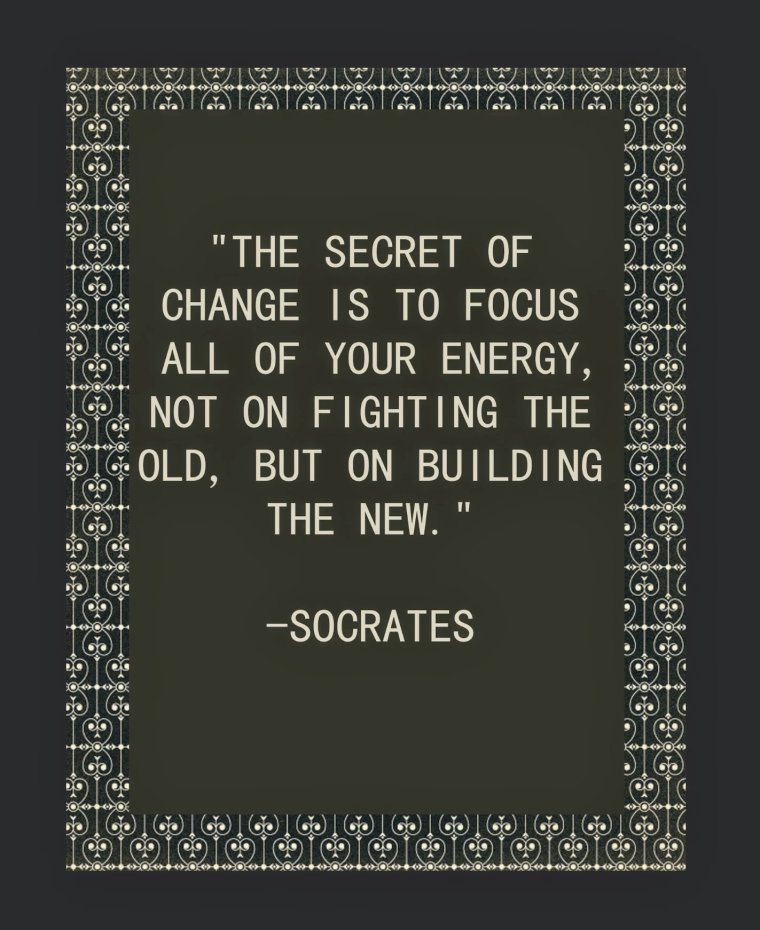 Socrates quote the secret of change