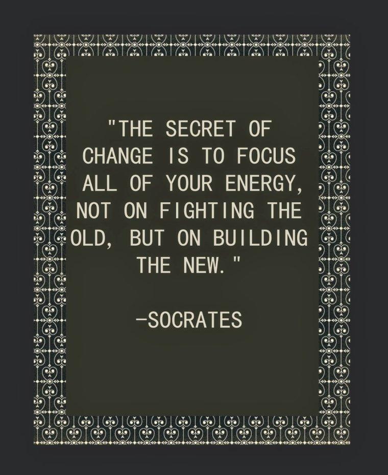 Socrates quote the secret of change